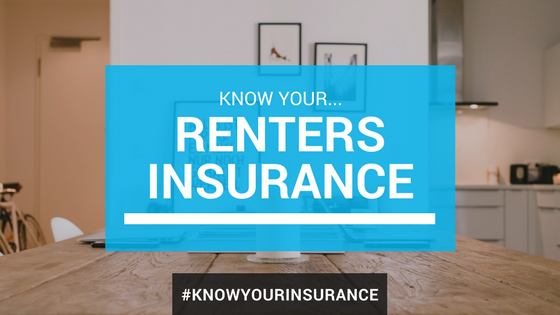 Know Your Insurance: Understanding Renters Insurance